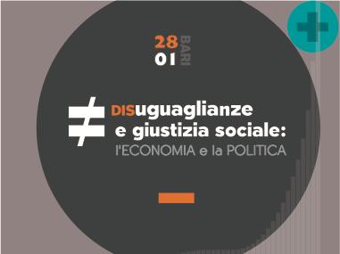 Disuguaglianze e giustizia sociale: l'economia e la politica
