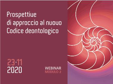 Prospettive di approccio al nuovo Codice deontologico – Mod. 2