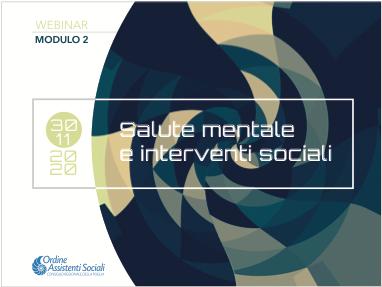 Salute mentale e interventi sociali – Mod. 2