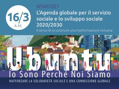 L'Agenda globale per il servizio sociale e lo sviluppo sociale 2020/2030